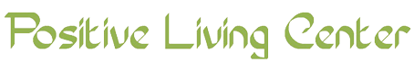 Positive Living Center